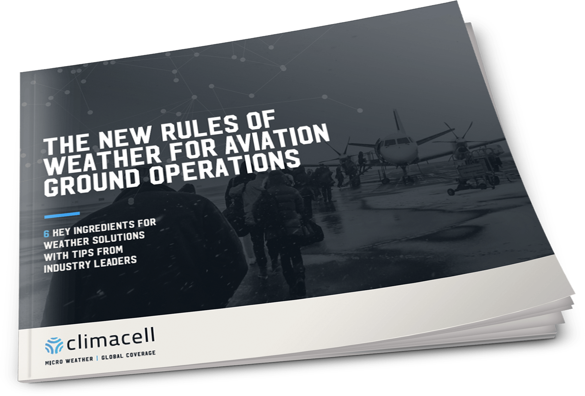 The New Rules of Weather for Aviation Ground Operations | ClimaCell | Micro Weather Global Coverage